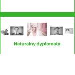 Naturalny dyplomata – niezauważalny flegmatyk
