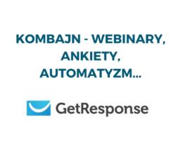 Kombajn Getresponse- webinary, ankiety, automatyzm…